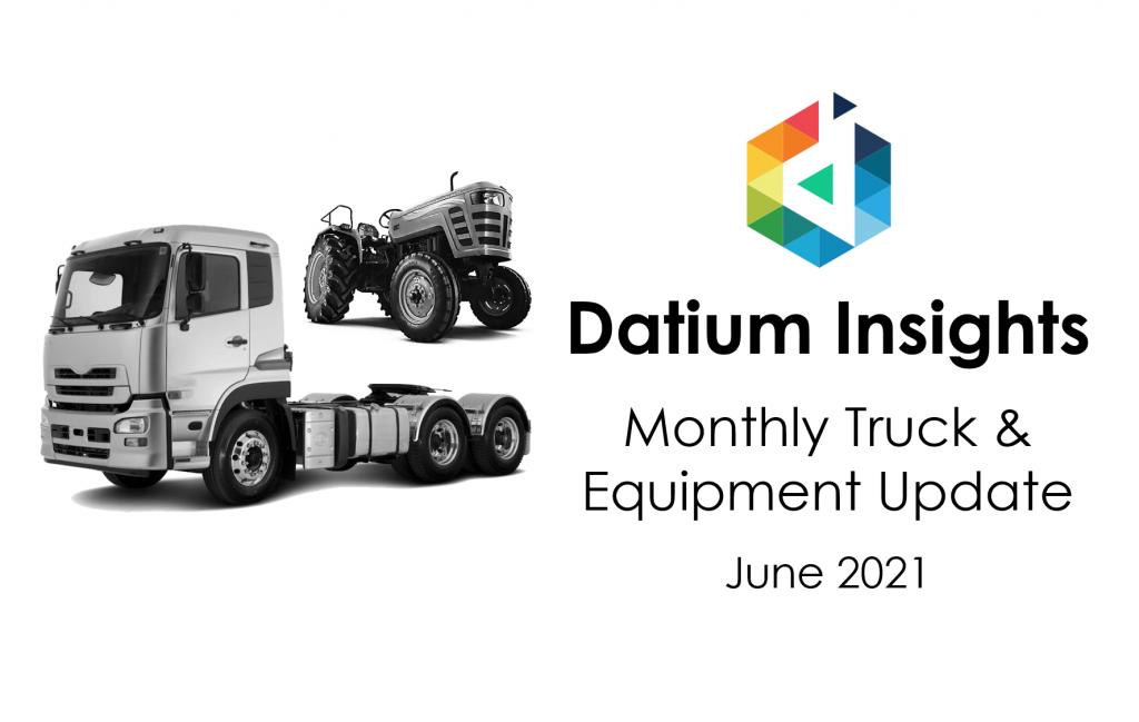 Datium Insights Monthly Truck and Equipment Update